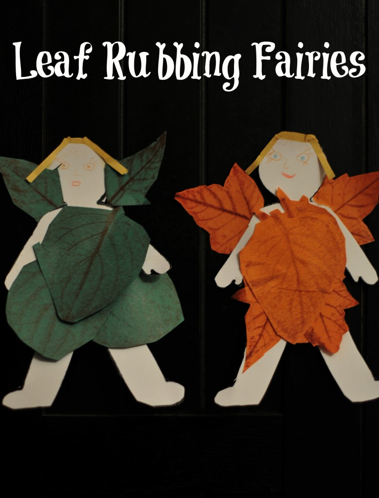 Leaf Rubbing Fairies
