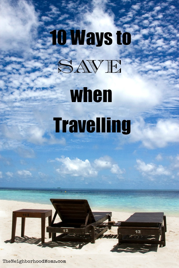 10 Ways to Save when Travelling