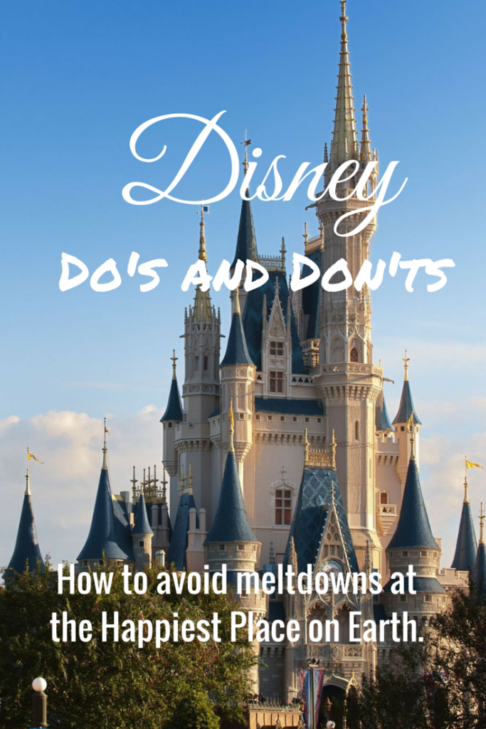 Disney Do's and Don'ts