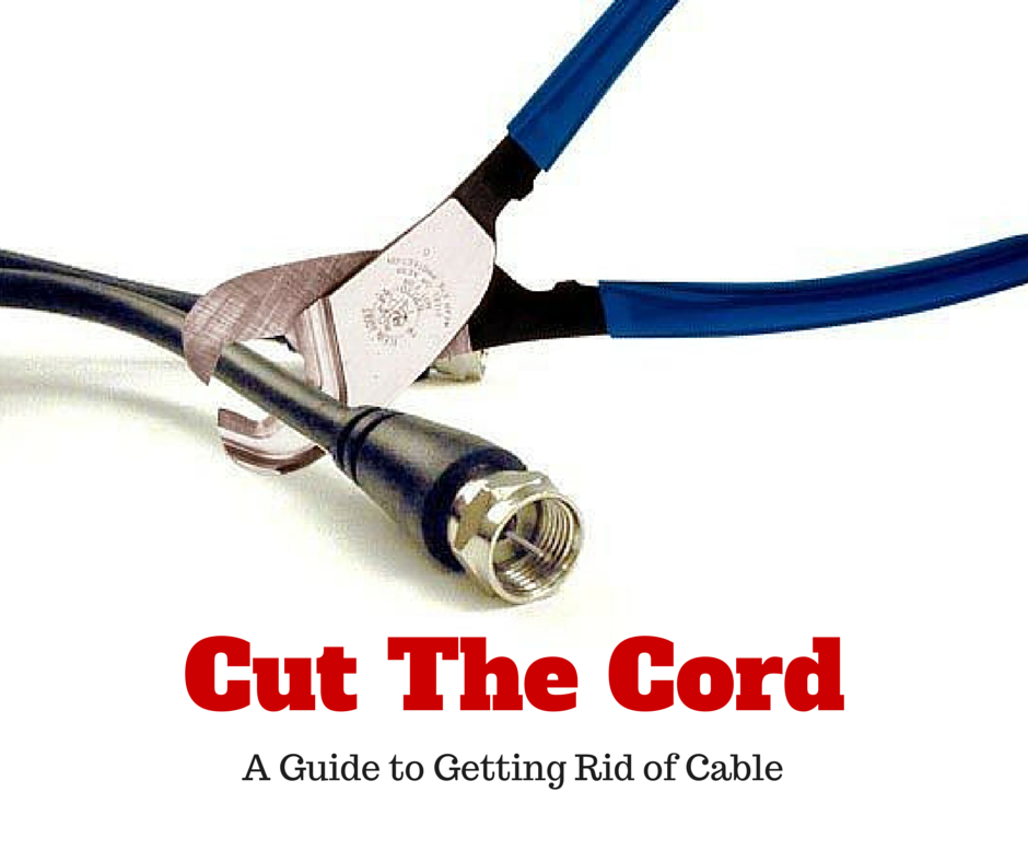 Cutting the Cord: A Guide to Getting Rid of Cable