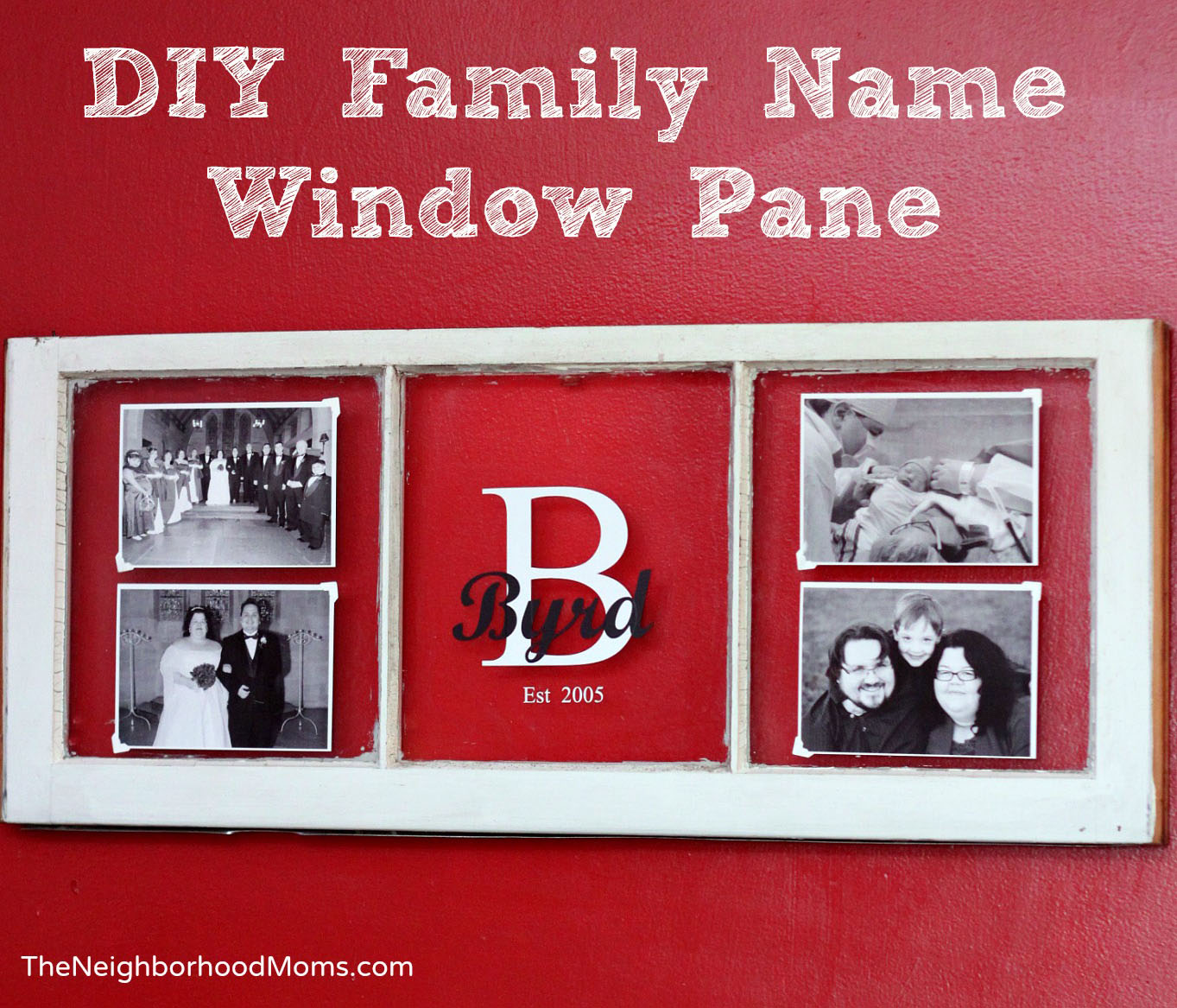 DIY Vintage Window Family Name and Photos Frame - The Neighborhood Moms